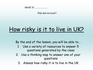 How risky is it to live in UK?