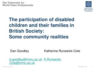 The participation of disabled children and their families in British Society:  Some community realities