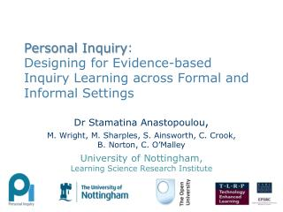 Dr Stamatina Anastopoulou , M. Wright, M. Sharples, S. Ainsworth, C. Crook, B. Norton, C. O'Malley