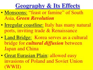 """Monsoons:  """"feast or famine"""" of South Asia,  Green Revolution"""