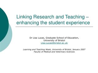 Linking Research and Teaching – enhancing the student experience