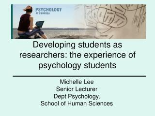 Developing students as researchers: the experience of psychology students