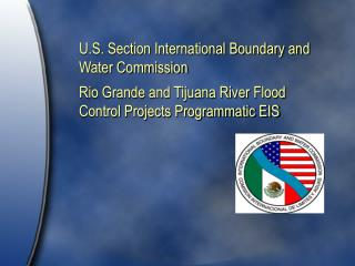 U.S. Section International Boundary and Water Commission