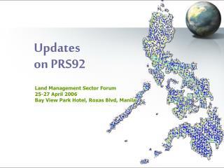 Updates  on PRS92