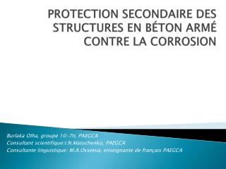 PROTECTION SECONDAIRE DES STRUCTURES EN B ÉtON ARMÉ  CONTRE LA CORROSION
