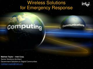 Wireless Solutions  for Emergency Response