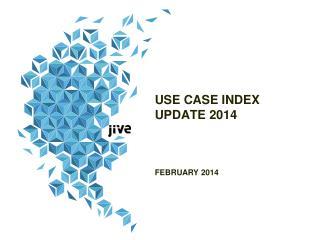 USE CASE INDEX UPDATE 2014