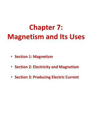 Chapter 7:  Magnetism and Its Uses