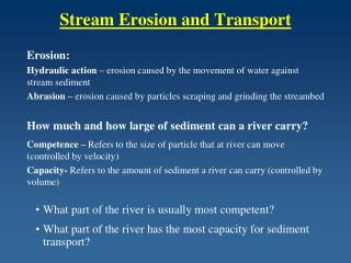 Stream Erosion and Transport