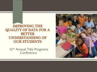 Improving the Quality of Data for a better understanding of our students