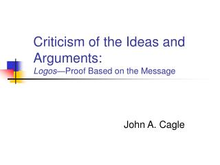 Criticism of the Ideas and Arguments:  Logos Proof Based on the Message