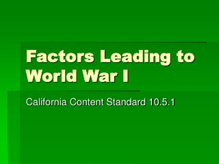 Factors Leading to World War I