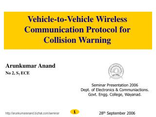 Vehicle-to-Vehicle Wireless Communication Protocol for Collision Warning