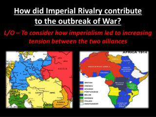 How did Imperial Rivalry contribute to the outbreak of War?