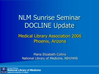 NLM Sunrise Seminar DOCLINE Update