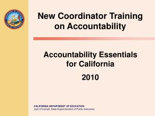 Accountability Essentials for California  2010