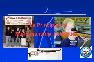 The Principles of Marksmanship Instruction