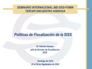 SEMINARIO INTERNACIONAL BID-SISS-FOMIN TERCER ENCUENTRO ADERASA