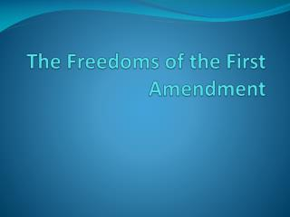 The Freedoms of the First Amendment