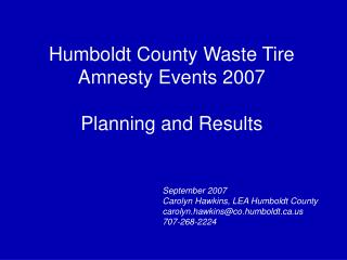 Humboldt County Waste Tire  Amnesty Events 2007 Planning and Results