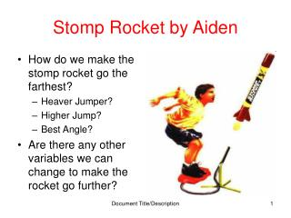 Stomp Rocket by Aiden