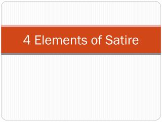 4 Elements of Satire