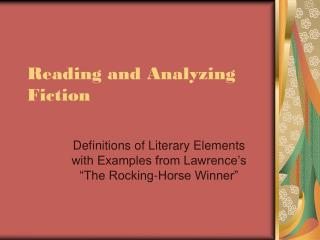 Reading and Analyzing Fiction