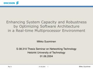 Mikko Suominen S-38.310 Thesis Seminar on Networking Technology Helsinki University of Technology