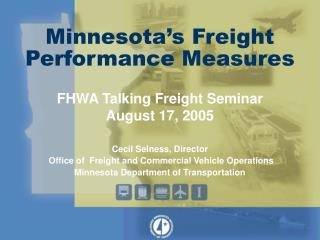 Minnesota�s Freight Performance Measures