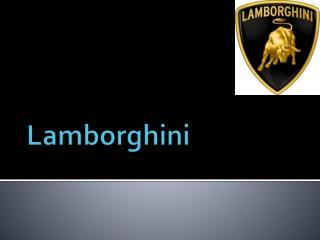 L amborghini