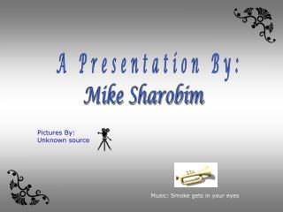 Mike Sharobim