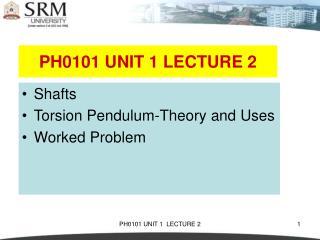 PH0101 UNIT 1 LECTURE 2