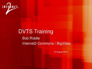 DVTS Training