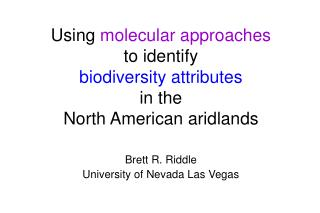 Using  molecular approaches to identify  biodiversity attributes in the North American aridlands