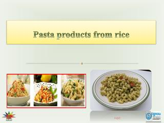 Pasta products from rice