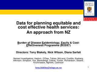 Data for planning equitable and cost effective health services:  An approach from NZ