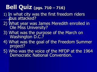 Bell Quiz  (pgs. 710 – 716)