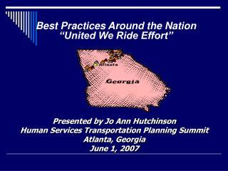 "Best Practices Around the Nation ""United We Ride Effort"""