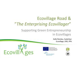 "Ecovillage Road & "" The Enterprising Ecovillager """