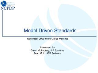Model Driven Standards