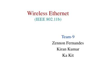 Wireless Ethernet (IEEE 802.11b)