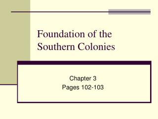 Foundation of the Southern Colonies
