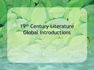 19 th  Century Literature Global Introductions