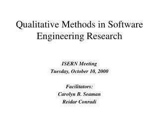 Qualitative Methods in Software Engineering Research