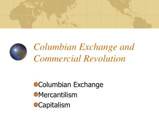 Columbian Exchange and Commercial Revolution