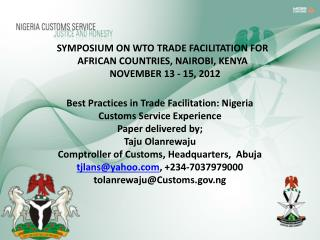 SYMPOSIUM ON WTO TRADE FACILITATION FOR AFRICAN COUNTRIES, NAIROBI, KENYA   NOVEMBER 13 - 15, 2012