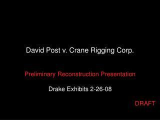 David Post v. Crane Rigging Corp.