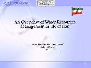 An Overview of Water Resources Management in  IR of Iran