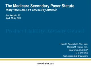 The Medicare Secondary Payer Statute Thirty Years Later, It's Time to Pay Attention