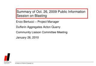 Summary of Oct. 26, 2009 Public Information Session on Blasting